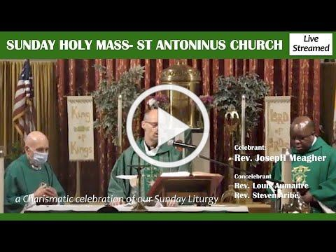 SUNDAY MASS at St Antoninus Church, a Catholic Charismatic celebration -11/8/20. Fr Joseph Meagher