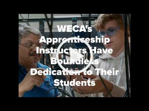 It's Teacher Appreciation Week 2020, and WECA Appreciates Our Apprenticeship Instructors!