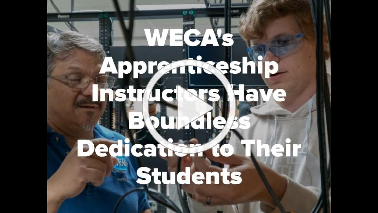 It's Teacher Appreciation Week 2020, and WECA Appreciates Our Apprenticeship Instructors!