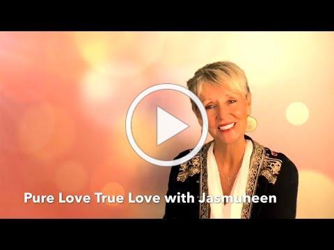Pure Love True Love with Jasmuheen