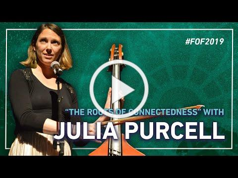 """Julia Purcell in """"The Roots of Connectedness"""" 