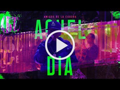 Amigos De La Cuadra - Aquel Dia (En Vivo)