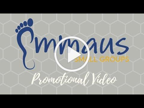Emmaus Small Groups Promo Video