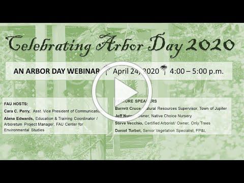 Virtual Arbor Day Celebration - FAU Robert J. Huckshorn Arboretum