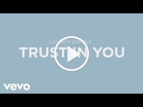 Lauren Daigle - Trust In You (Lyric Video)