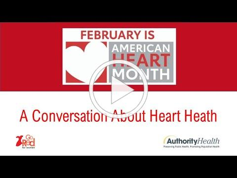 February is Heart Health Month - A conversation about heart health