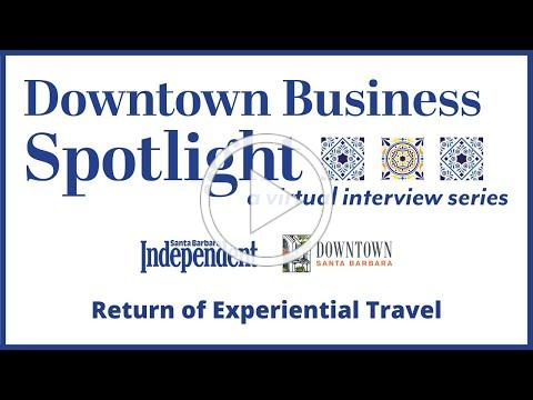 Downtown Business Spotlight - Return of Experiential Travel