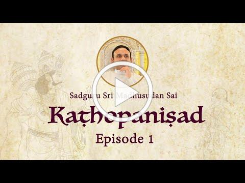 Kathopanishad - Episode 01 : Four steps to become Buddha (The Enlightened One)