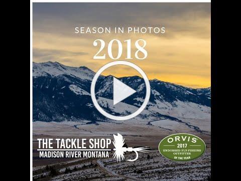 2018 Fly Fishing Season in Photos