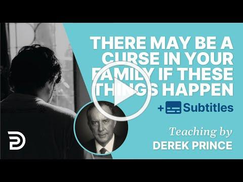There May Be A Curse In Your Family If These Things Happen To You | Derek Prince