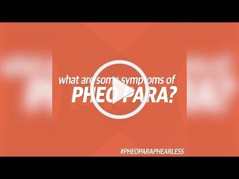 Pheo Para Awareness Week - Symptoms