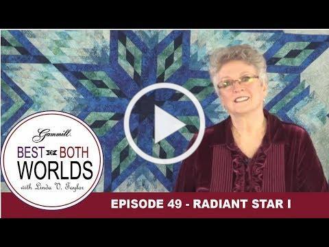 Best of Both Worlds 49 - Radiant Star Part 1