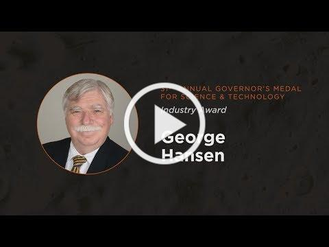 George Hansen 2018 Governor's Medal for Science and Technology