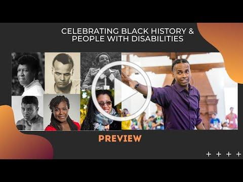 Celebrating Black History & People with Disabilities - Preview
