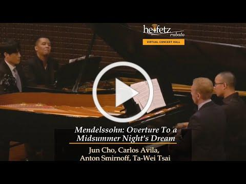 Heifetz 2017: Mendelssohn for Eight Hands: Overture to a Midsummer Night's Dream