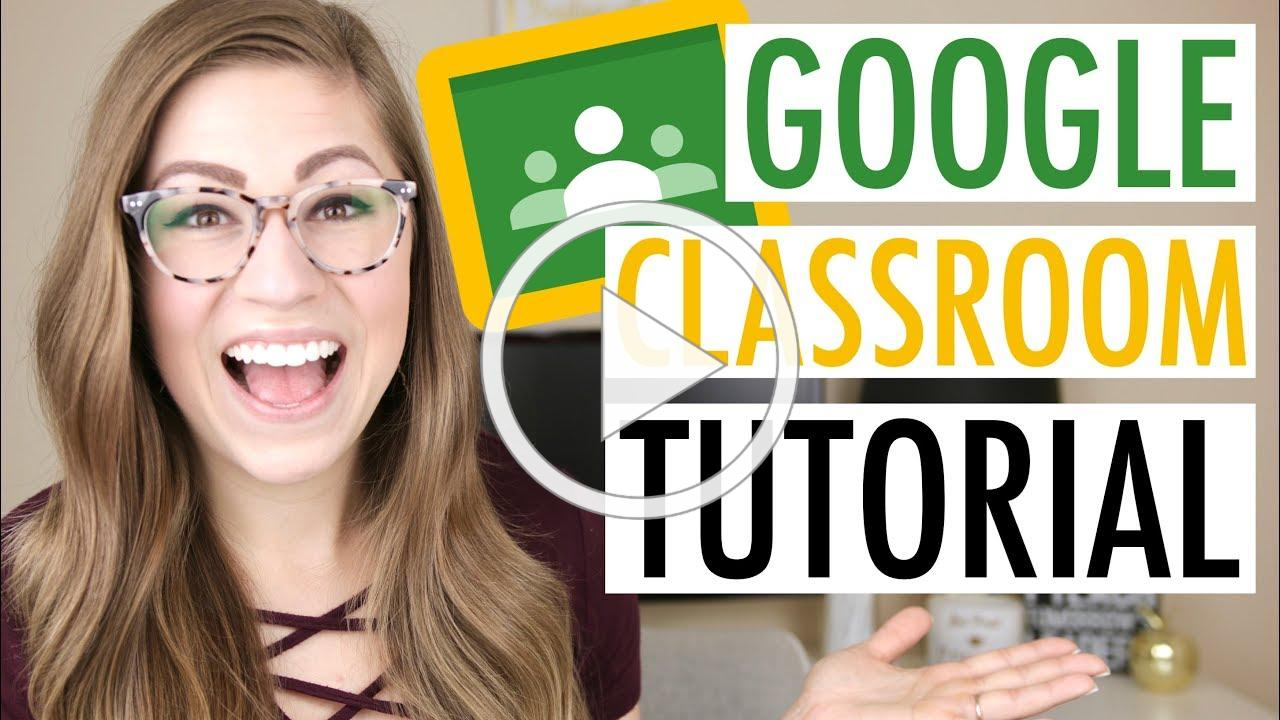 Getting Started with Google Classroom   EDTech Made Easy - GOOGLE CLASSROOM TUTORIAL
