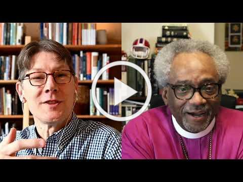 Leading Forward -- Conversation with Bishop Michael Curry about My Way of Love