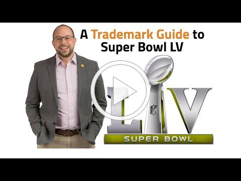 A Trademark Guide to Super Bowl LV