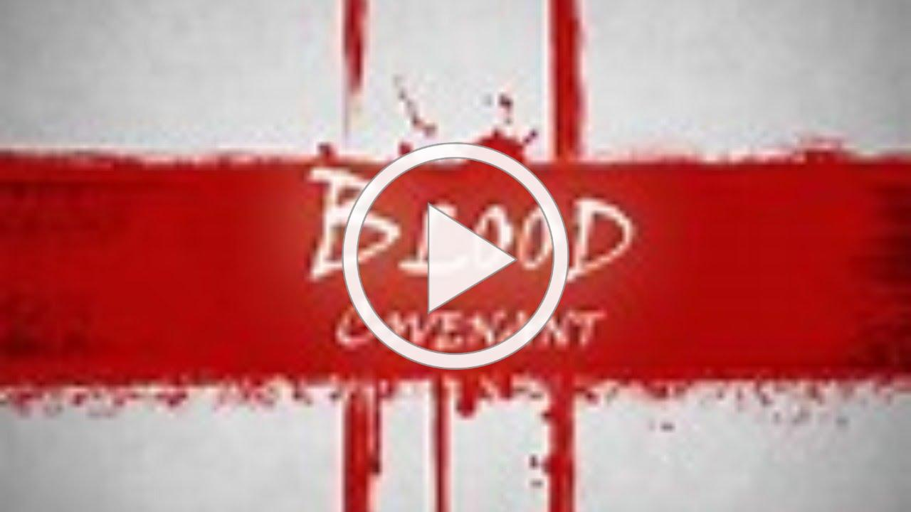 Session 45 The Blood Covenant