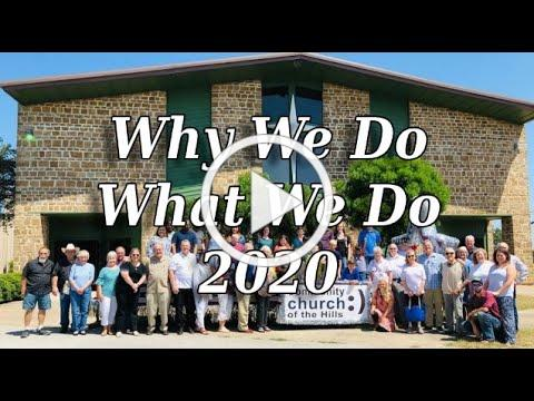 Why We Do What We Do 2020 - July 19th, 2020 (SERMON)