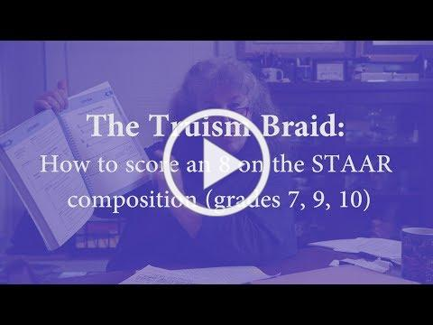 The Truism Braid: How to Score an 8 on the STAAR Composition (Grades 7, 9, 10)