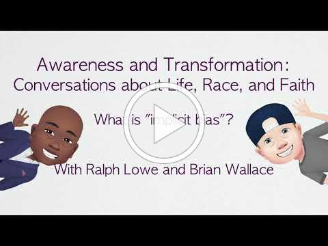 Awareness and Transformation: What is Implicit Bias? (Intro)