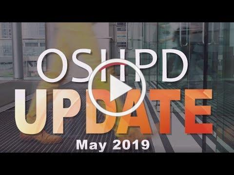 OSHPD Update May 2019