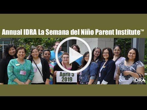 2019 IDRA La Semana del Niño Parent Institute