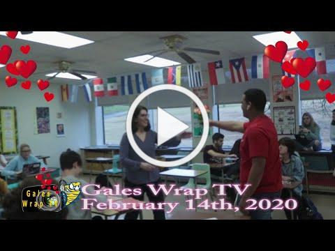 Gales Wrap February 14th, 2020