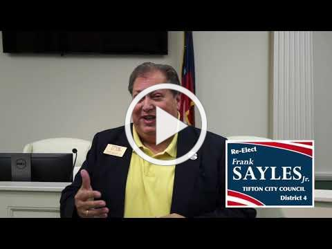 FRANK SAYLES JR. FOR TIFTON CITY COUNCIL DISTRICT 4