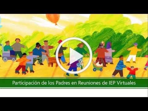 Participación de los Padres en Reuniones de IEP a la Distancia