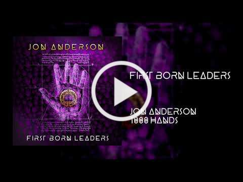 Jon Anderson - First Born Leaders [OFFICIAL AUDIO]