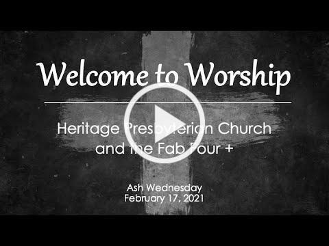 February 17, 2021 Worship (Ash Wednesday)