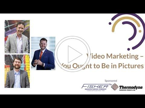 Video Marketing - You Ought to Be in Pictures