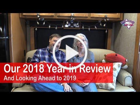 Our 2018 Year in Review! | RV Texas Y'all