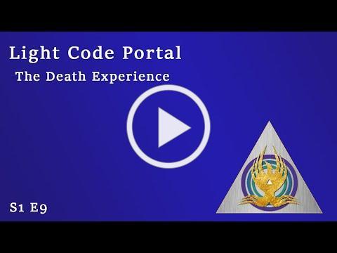 Light Code Portal The Death Experience
