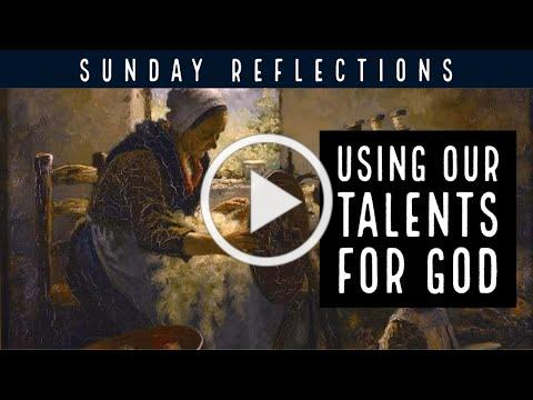 Using Our Talents for God