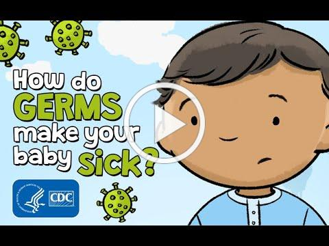 How do germs make your baby sick?   How Vaccines Work