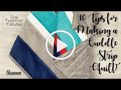 10 Tips for Making Cuddle® Minky Fabric Strip Quilts