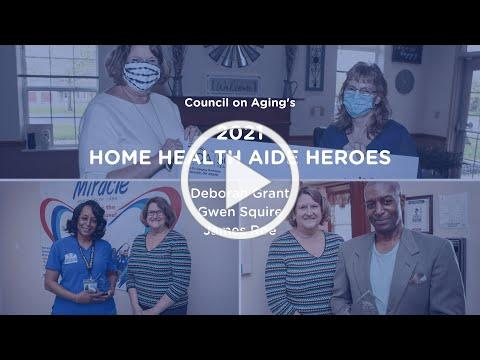 Council on Aging's 2021 Home Health Aide Heroes