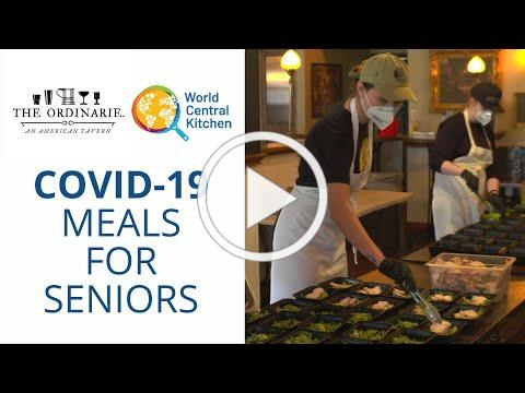 The Ordinarie and World Central Kitchen Serving the Senior Community