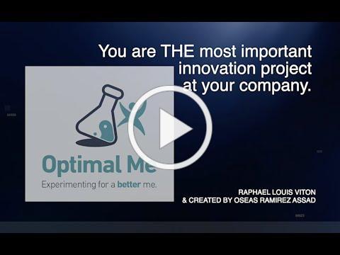 OPTIMAL ME work + life integration (meets innovation design principles)