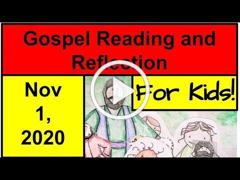 Gospel Reading and Reflection for Kids - Matthew 5:1-12 - November 1, 2020
