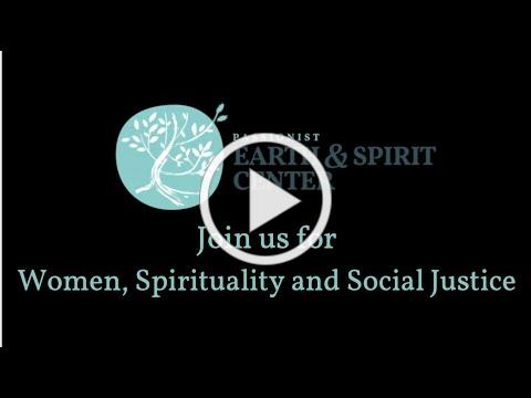Join our Women, Spirituality and Social Justice Class