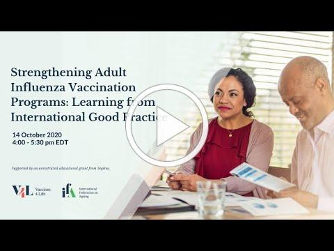 Strengthening Adult Influenza Vaccination Programs: Learning from International Good Practice