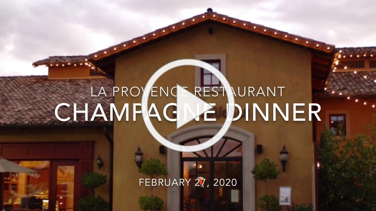 Champagne Dinner at La Provence Feb 2020