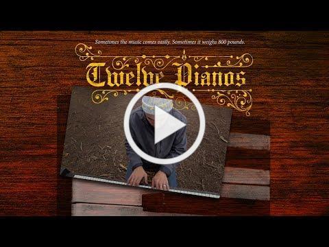 Twelve Pianos - Trailer