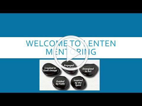 Lenten Mentoring week 1