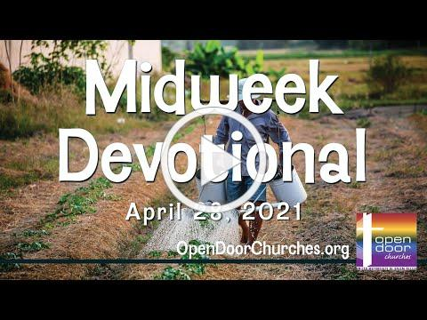 Midweek Devotional for April 28, 2021 by Reverend Jeff Lowery