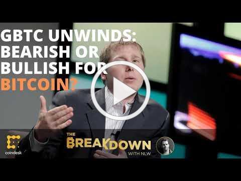 Are GBTC Unwinds Bullish or Bearish for Bitcoin?